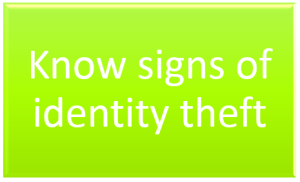 Know signs of identity theft